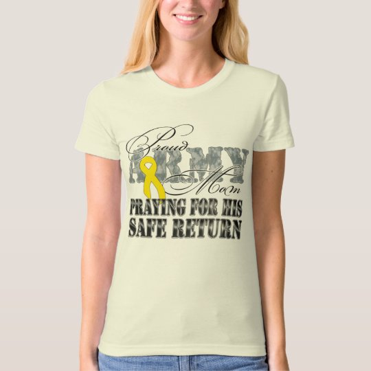 Army Mom Praying For His Safe Return T-Shirt