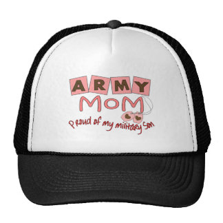 "Army Mom ""Proud of my military son"" t-shirts Trucker Hat"