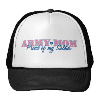 Army Mom Proud of my Soldier Trucker Hats