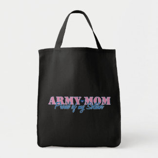 Army Mom Proud of my Soldier Tote Bag