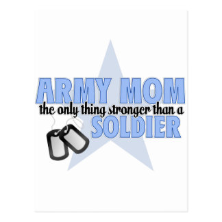 Army Mom stronger Postcard