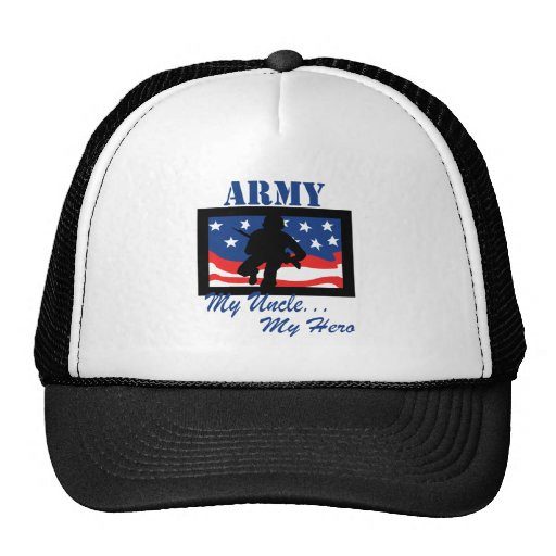 Army My Uncle My Hero Trucker Hat