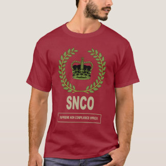 ARMY SENIOR NCO (NON COMPLIANCE OFFICER) T-Shirt