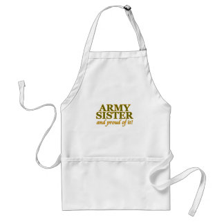 Army Sister and Proud of It Apron