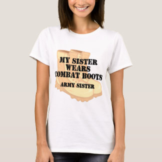 Army Sister Desert Combat Boots T-Shirt