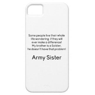 Army Sister No Problem Brother iPhone 5 Cases
