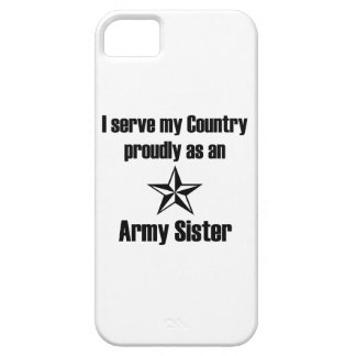 Army Sister Serve Proudly iPhone 5 Cases