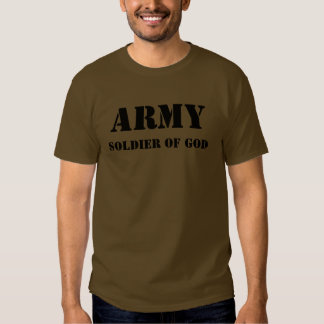 Army - Soldier of God T Shirt