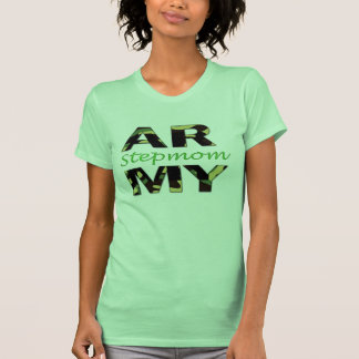 Army stepmom t shirt