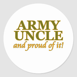 Army Uncle and Proud of It Classic Round Sticker