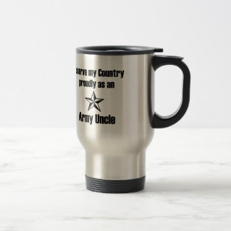 Army Uncle Serving Proudly 15 Oz Stainless Steel Travel Mug