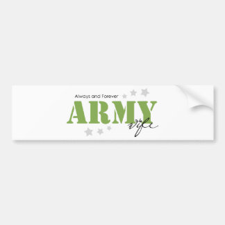 Army Wife - Always and Forever Bumper Sticker