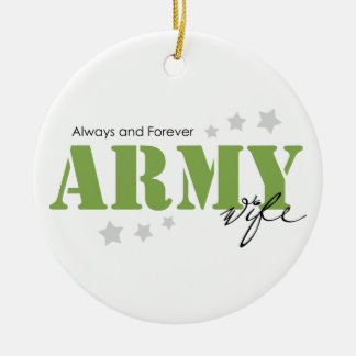 Army Wife - Always and Forever Ceramic Ornament