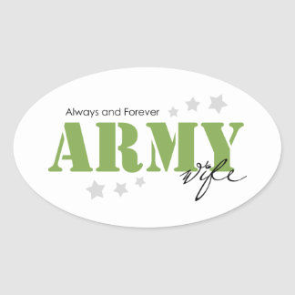 Army Wife - Always and Forever Oval Sticker