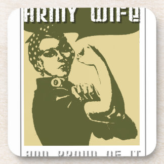 ARMY WIFE AND PROUD OF IT DRINK COASTER