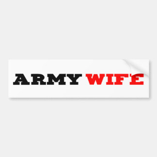 Army Wife Bumpersticker Bumper Sticker