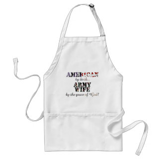 Army Wife by grace of God Aprons