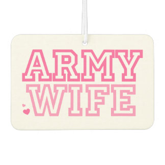 Army Wife Car Air Freshener