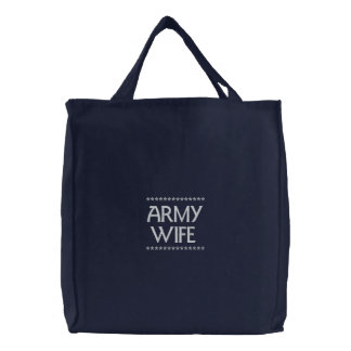 Army Wife Embroidered Tote Bags