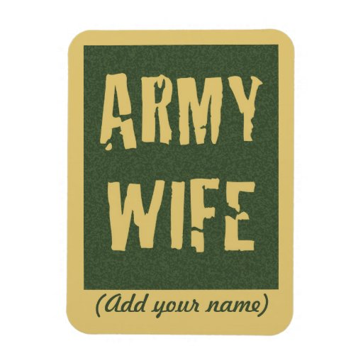 Army Wife Flexible Magnet
