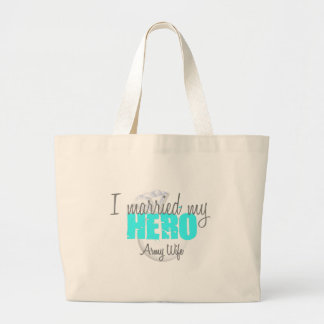 Army Wife I married my hero Canvas Bag