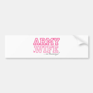 Army Wife in training Bumper Stickers