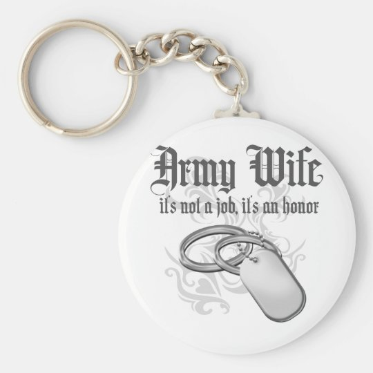 Army Wife - It's not a job it's an Honor Keychain
