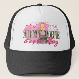 Army Wife Love Thing Trucker Hat
