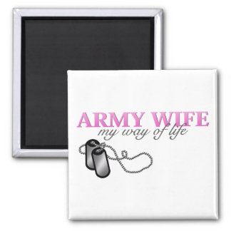 Army Wife, my way of life 2 Inch Square Magnet