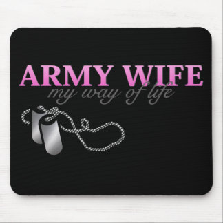 Army Wife, my way of life Mouse Pad