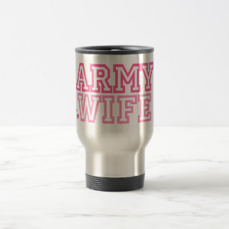 Army Wife (pink) 15 Oz Stainless Steel Travel Mug