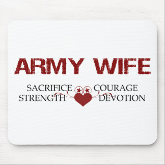 Army Wife Sacrifice, Strength, Courage Mouse Pad
