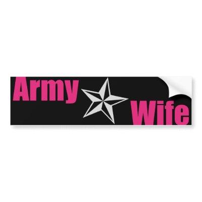 Army Wife Star Bumper Sticker $ 3.95