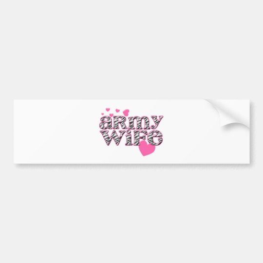 Army Wife [zebra print] Bumper Sticker