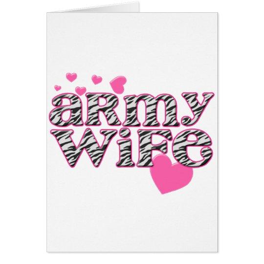 Army Wife [zebra print] Card