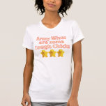 Army Wives are some Tough Chicks T Shirts