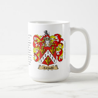 Arndt Family Coat of Arms (Crest) including the Or Coffee Mug