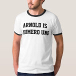 Arnold es camiseta del campanero del Uno de Numero Playera