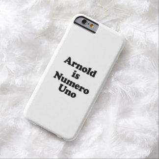 Arnold es Uno de Numero Funda Para iPhone 6 Barely There