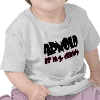 Arnold is my daddy - girls shirt