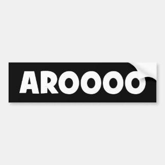 AROOOO BUMPER STICKER