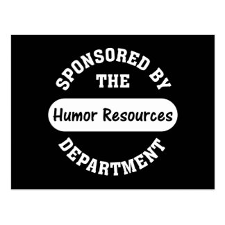 Around here HR stands for humor resources Postcard