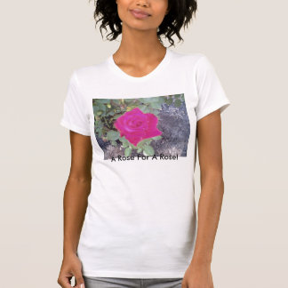 around home2004, A Rose For A Rose! Tee Shirt