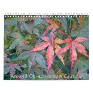 Around Olympia WA,  a 2015 Calendar of Photographs