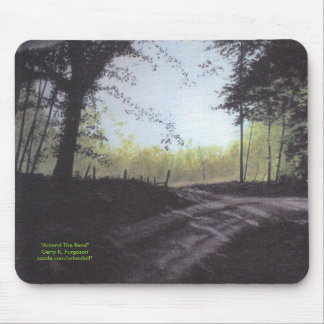 """AROUND THE BEND"" MOUSEPAD"