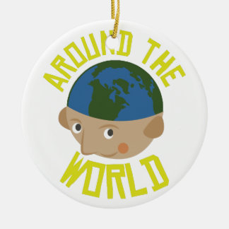 Around the World Ceramic Ornament