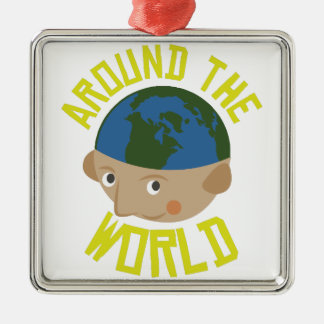 Around the World Metal Ornament