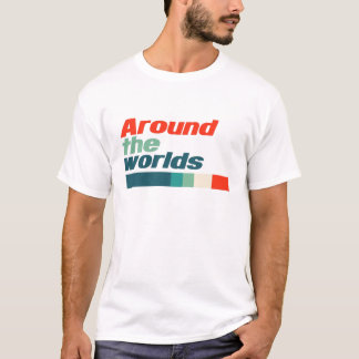 Around the Worlds T-Shirt