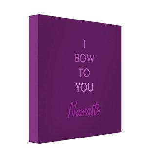 Arqueo a usted, Namaste, inspirado púrpura Impresiones En Lona Estiradas