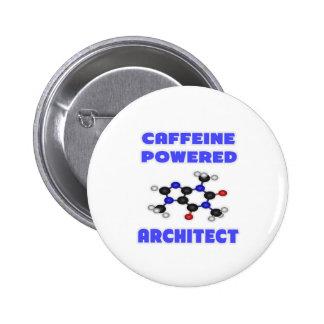 Arquitecto accionado cafeína pin redondo de 2 pulgadas